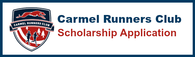 Carmel Runners Club Scholarship Application